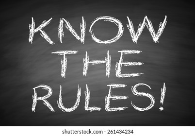 Know the rules text is written by white chalk on blackboard.