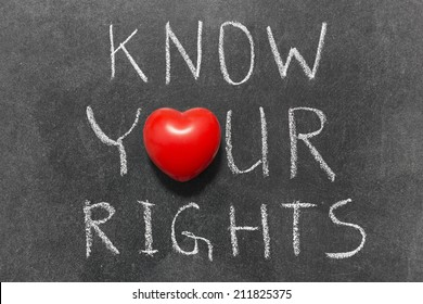know your rights phrase handwritten on blackboard with heart symbol instead of O