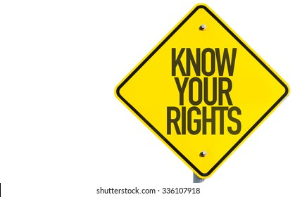 Know Your Rights sign isolated on white background
