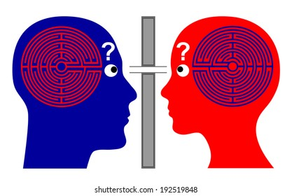Knowing each other? How to communicate successfully with one another since we do not know much about our own brain labyrinth?