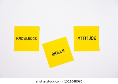 Knowledge, Attitude and Skills wordings on sticky notes isolated against white