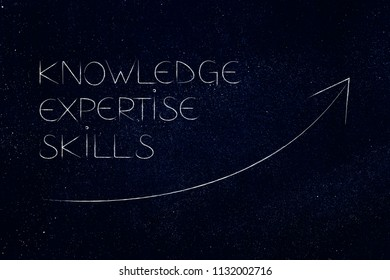 knowledge expertise and skills conceptual illustration: text with stats arrw showing positive growth and going up