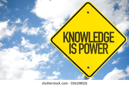 Knowledge Is Power sign with sky background