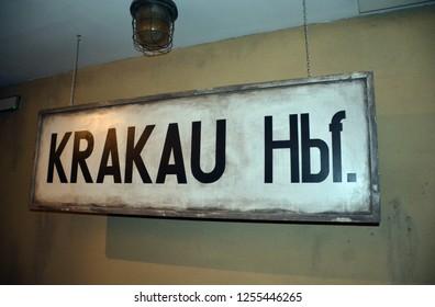 KRAKOW POLAND 09 13 17: Krakow train station sign during WWII. Exhibition Krakow under Nazi Occupation 1939–1945 is located in  building of Oskar Schindler Enamel Factory at 4 Lipowa Street.