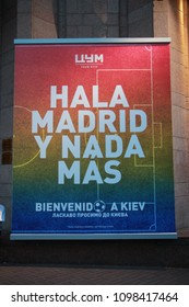 Kyiv, Ukraine May 24 2018 : Before UEFA Champions League final match , slogan of FC Real Madrid on the centrall mall