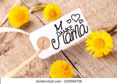 Label, Dandelion, Calligraphy Danke Mama Means Thank You Mom