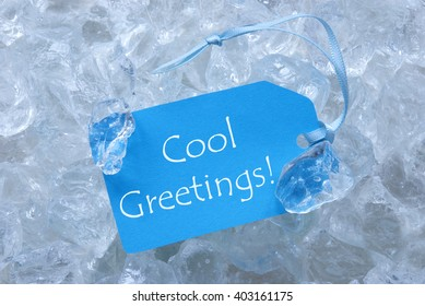 Label On Ice With Cool Greetings