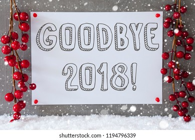 Label, Snowflakes, Red Christmas Decoration, Text Goodbye 2018