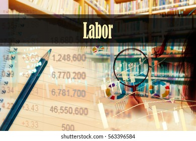 Labor - Hand writing word to represent the meaning of financial word as concept. A word Labor is a part of Investment&Wealth management in stock photo.