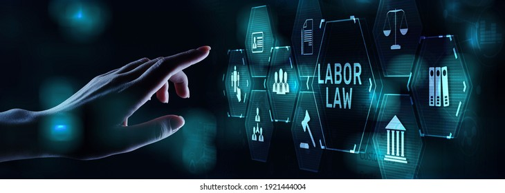 Labor law worker rights protection concept on digital screen.