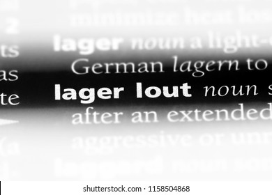 lager lout word in a dictionary. lager lout concept.
