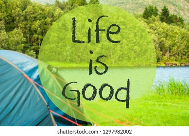 Lake Camping, Text Life Is Good, Norway Landscape