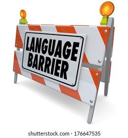 Language Barrier Words Sign Interpret Message Meaning Translation