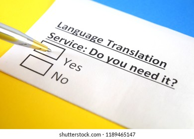 Language Translation Service : Do you need it? yes or no