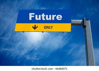 large traffic billboard the word future on it