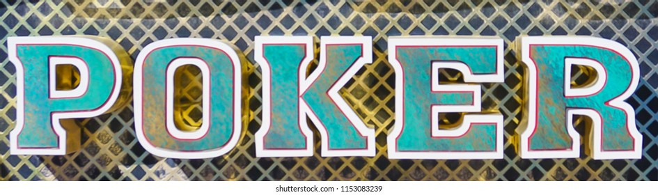Las Vegas, Nevada/USA: May 12  2018-  A Poker Casino Sign at the Neon Museum