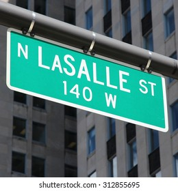 LaSalle Street, Chicago, Illinois. Green street sign.