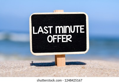Last minute offer text concept on blackboard