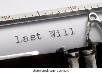 last will written on an old typewriter