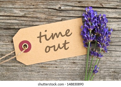 lavender and label with lettering time out/lavender/time out