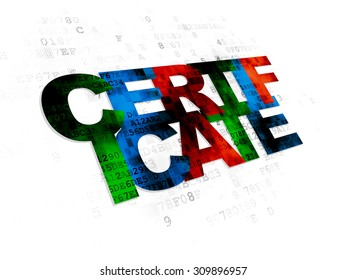 Law concept: Pixelated multicolor text Certificate on Digital background