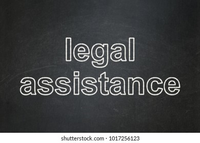 Law concept: text Legal Assistance on Black chalkboard background