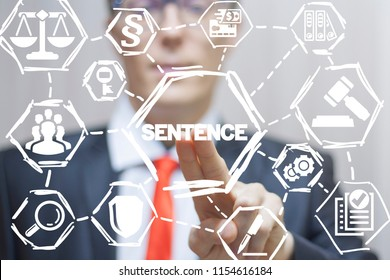 Lawyer clicks a sentence word on a virtual panel. Judicial Sentence. Judge Law Power Legal concept.