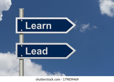 Learn and Lead Sign, Blue street signs with blue sky with words Learn and Lead