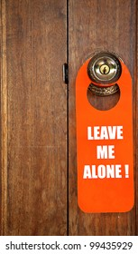 Leave me alone sign in door