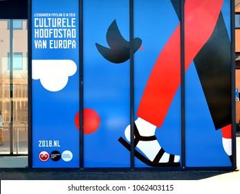 LEEUWARDEN, NETHERLANDS – MARCH  18, 2018: Poster Leeuwarden Cultural Capital of Europe