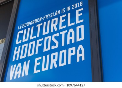 LEEUWARDEN, NETHERLANDS - MAY 20, 2018: Promotion of Leeuwarden as the cultural capitol of Europe in 2018
