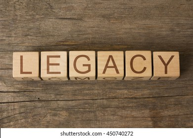 LEGACY word on wooden cubes