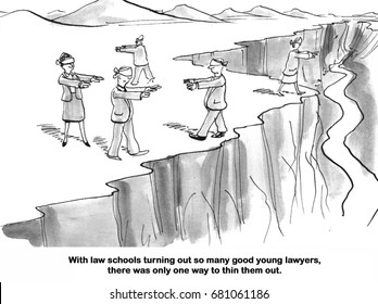 Legal cartoon showing blindfolded people walking along a cliff edge, one way to thin out all the law school graduates.