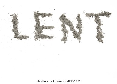 Lent season, written in ashes for the Ash Wednesday and fasting period, Christian religious symbol