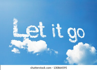 Let it go, a cloud message on sky