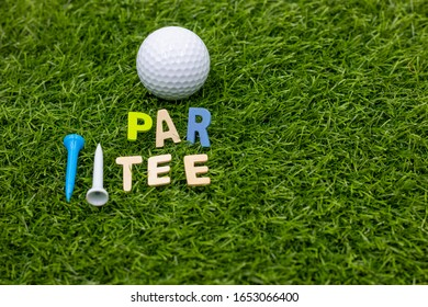 Let go to golf party with golf ball par tee on green grass