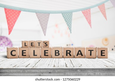 Let's celebrate birthday greeting in a bright kids room with flags hanging from the ceiling