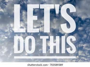 Let's do this text on clouds background