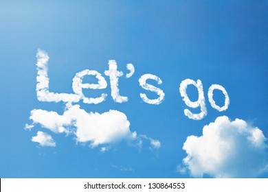 Let's go, a cloud message on sky