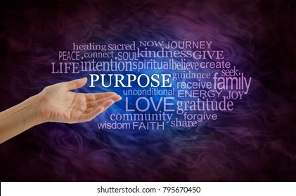 Let's look at Life's Purpose Word Cloud -  female hand open palm upwards with the word Purpose  surrounded by a relevant word cloud on a deep purple and blue flowing energy background