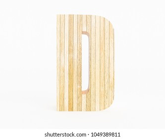 Letter D made with wood on white background. 3d Rendering.