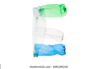 Letter  E made of plastic bottle on isolated white background; our irresponsible, excessive consumerism of plastic; social advertising