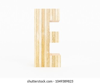Letter E made with wood on white background. 3d Rendering.