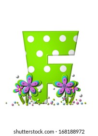 """The letter F, in the alphabet set """"Dotted Swiss"""", is neon green with large white dots.  Letter is 3D as are the flower clustered around base of letter."""