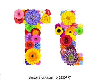 Letter T of Flower Alphabet Isolated on White. Letter consist of many colorful and original flowers