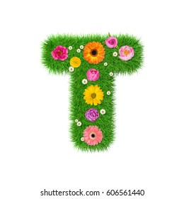 Letter T made of grass and colorful flowers, spring concept for graphic design collage. 3D illustration
