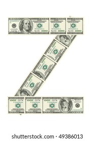 Letter Z made of dollars isolated on white background
