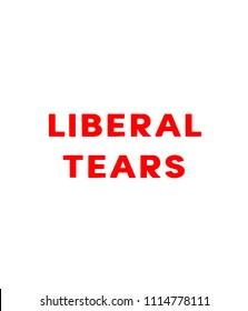 A LIBERAL TEARS