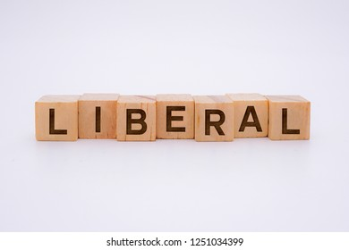 Liberal Word Written In Wooden Cube