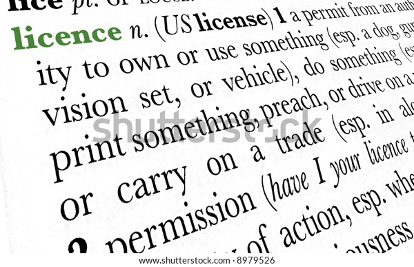 Licence word dictionary definition in great perspective